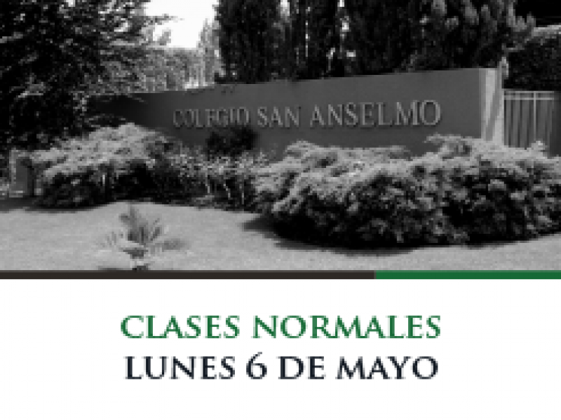 Clases normales lunes 6 de mayo
